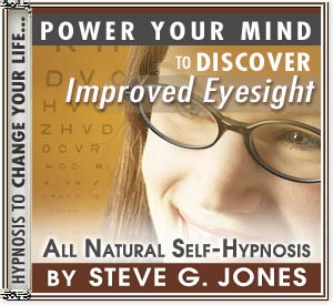 Improve Your Eyesight With Hypnosis